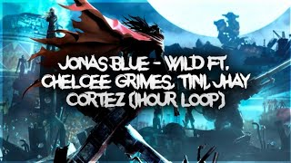 Jonas Blue   Wild Ft. Chelcee Grimes, TINI, Jhay Cortez (1hour)
