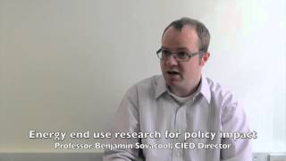 Energy end use research for policy impact – Benjamin Sovacool, CIED