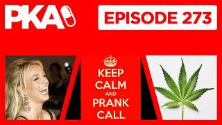 PKA 273 Prank Call, Kyle's Dad Pranks, Marijuana Controversy