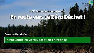 [VIDEO] En route vers le Zéro déchet !