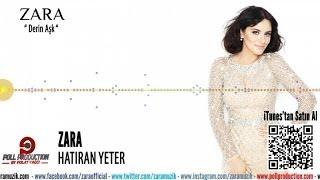 Zara - Hatıran Yeter ( Official Audio )