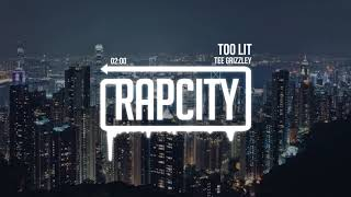 Tee Grizzley - Too Lit