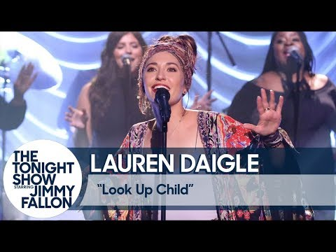 Lauren Daigle: Look Up Child - The Tonight Show Starring Jimmy Fallon