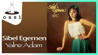 Sibel Egemen / Yalnız Adam