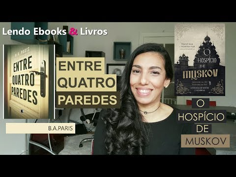 Resenha de Entre Quatro Paredes - B.A.PARIS e divulgação da antologia Hospício de Muskov