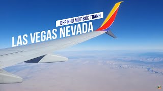US Trip 2019| Las Vegas Nevada đẹp mê hồn như 1 bức tranh thủy mặc từ trên không