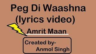 Peg Di Waashna (Lyrics Video) | Amrit Maan | Himanshi Khurana | Latest Punjabi Song 2017