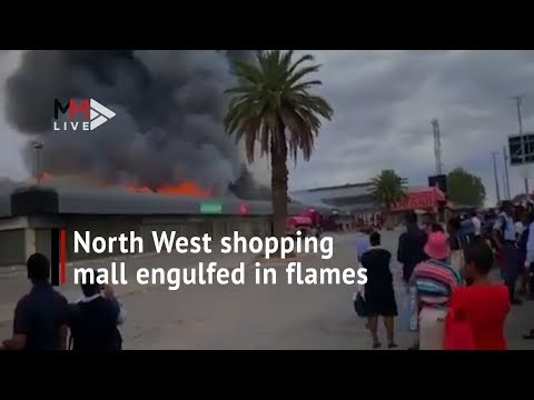 North West shopping mall engulfed in flames