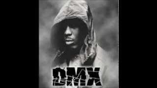 DMX - First I'm Gonna Crawl