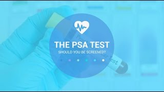 Dr. David Samadi - What Is A PSA Test?  Why Should You Be Screened?