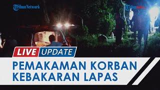 Ibu Pingsan Berkali-kali saat Prosesi Pemakaman Korban Kebakaran Lapas Tangerang di TPU Cianjur
