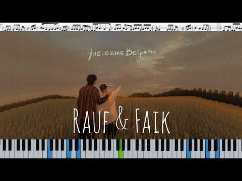 Rauf & Faik - Унесённые ветрами (кавер на пианино + ноты)