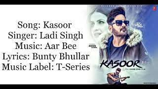 """KASOOR"" Full Song With Lyrics Ladi Singh Aar   - YouTube"