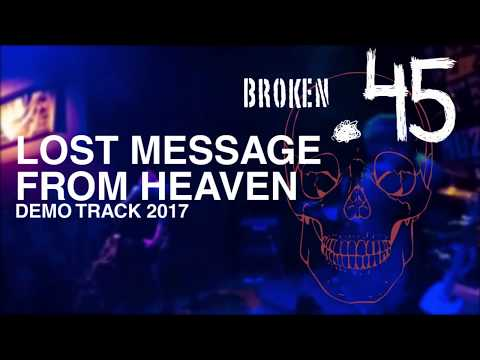 Broken.45 - Broken.45 - Lost Message From Heaven (2017 Demo Track)