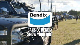 Cars of Bendix - Show Your Dirt