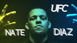 Nate Diaz - Gang Signs and Tantrums