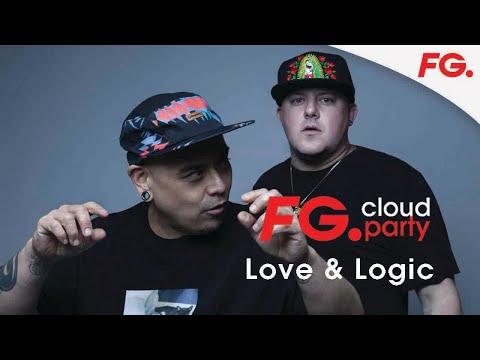 LOVE & LOGIC | FG CLOUD PARTY | LIVE DJ MIX | RADIO FG