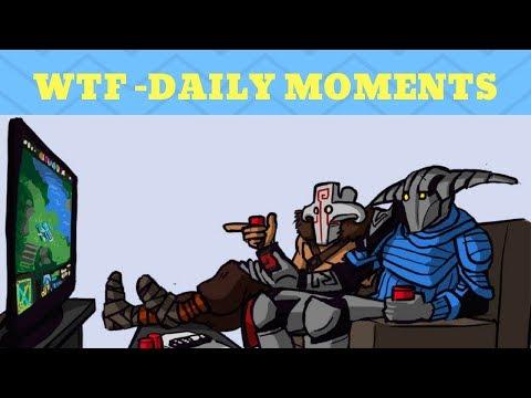 Dota 2- WTF Daily Part - 1 Montage