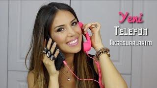 Yeni Telefon Aksesuarlarım