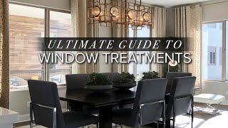 ULTIMATE GUIDE TO WINDOW TREATMENTS | How To Choose The Right Window Treatments | Julie Khuu