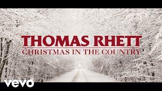 Thomas Rhett - Christmas In The Country (Lyric Video)