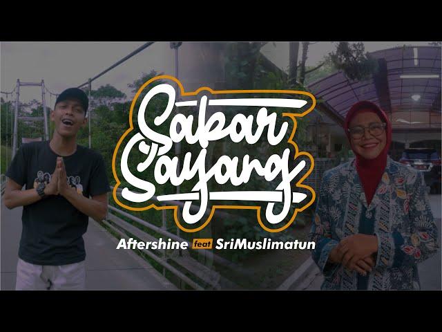 Sabar Sayang - Aftershine ft Dra. Hj. Sri Muslimatun, M.Kes (Official Music Video)