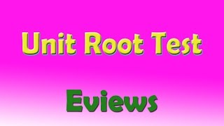 How To Test Unit Root And Remove Unit Root From Data And How To Make Data Stationary Using E-views