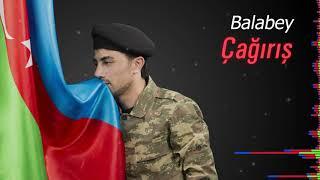 Balabəy - Çağırış