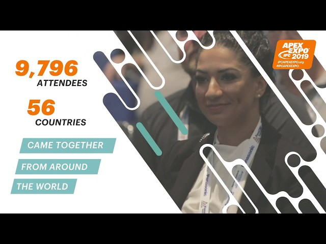 IPC APEX EXPO 2019, where technologies future came to together with 9,796 attendees from 56 countries and 440 exhibitors from around the world. Join us in San Diego for IPC APEX EXPO 2020