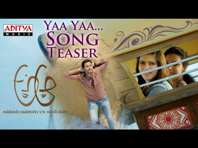 Ya Ya Song Trailer | A Aa Telugu Movie Video Songs 2016