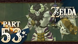 The Legend of Zelda: Breath of the Wild - Part 53 - Coliseum Ruins
