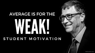 Average Is For The WEAK! - Student Motivational Video