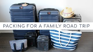 PACKING FOR A ROAD TRIP | Road Trip Essentials and Packing Tips for the Family