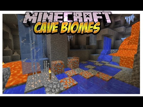 Cave Biomes Mod (Cuevas de lava,hielo,naturaleza y mas peligrosas!) Minecraft 1.7.10