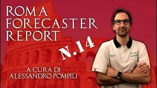 Roma Forecaster Report: presentazione RFR N.14