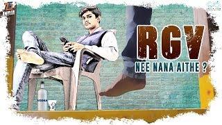 RGV Nee Nana Aithe ?|| Tej India