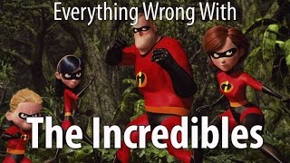 Download Youtube: Everything Wrong With The Incredibles In 10 Minutes Or Less