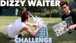 DIZZY WAITER CHALLENGE