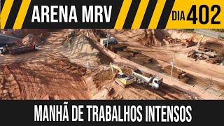 ARENA MRV   2/8 INICIO DOS TRABALHOS NA QUINTA FEIRA   27/05/2021