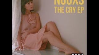 NUUXS   Cry (Explicit) Official Video