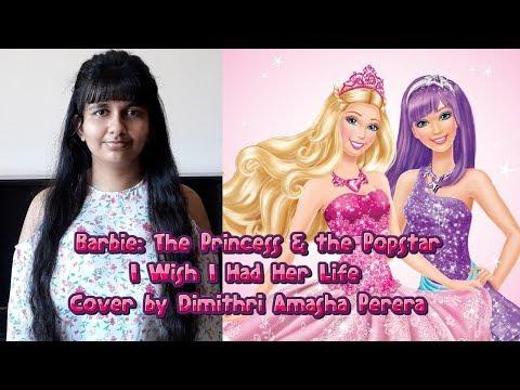 I Wish I Had Her Life (Barbie: The Princess & the Popstar) - Cover by Dimithri Amasha Perera