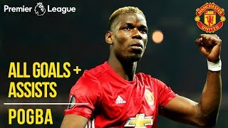 Paul Pogba | All Premier League Goals + Assists | Manchester United | WC 2018 - dooclip.me