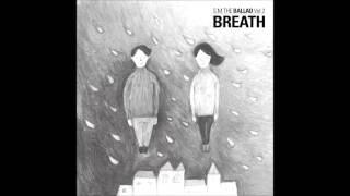 [S.M. The Ballad Vol.2] Breath~ Changmin & Krystal {JPN Ver}