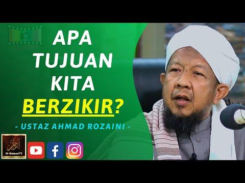 Download Ustaz Ahmad Rozaini - APA TUJUAN KITA BERZIKIR? Mp4 HD Video and MP3