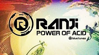 Ranji - Power Of Acid - Official
