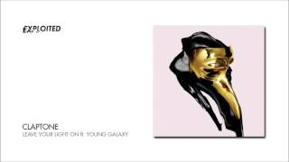 Claptone - Leave Your Light On ft. Young Galaxy | Exploited