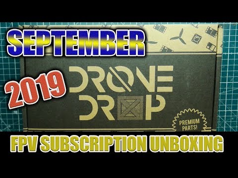 september-2019--drone-drop--fpv-subscription-box-unboxing