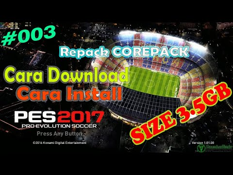 Cara Download dan Install PES 2017 PC REPACK