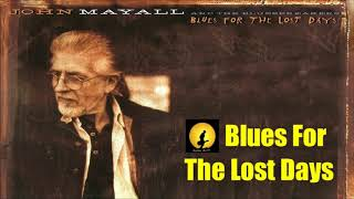 John Mayall - Blues For The Lost Days (Kostas A~171)