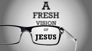 """A Fresh Vision of Jesus"" with Jentezen Franklin"